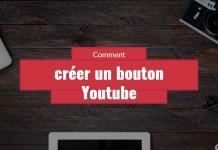 creer un bouton Youtube