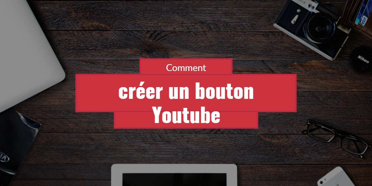 comment ajouter un bouton abonne toi cliquable sur youtube. Black Bedroom Furniture Sets. Home Design Ideas