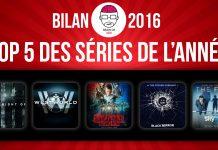 [Bilan 2016] TOP 5 des séries de l'année
