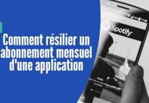 Android Comment résilier un abonnement mensuel d'une applicationAndroid Comment résilier un abonnement mensuel d'une application