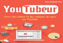 J'ai lu le livre Youtubeur, créer des vidéos et des millions de vues