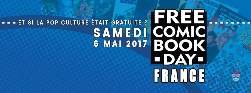 Free-Comic-Book-Day-Bannière Free Comic Book Day 2017 : tous les comics disponibles gratuitement le 6 mai