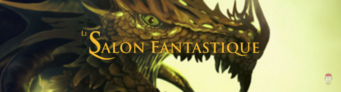 Le salon fantastique monstres et merveilles du 6 au 8 for Salon fantastique