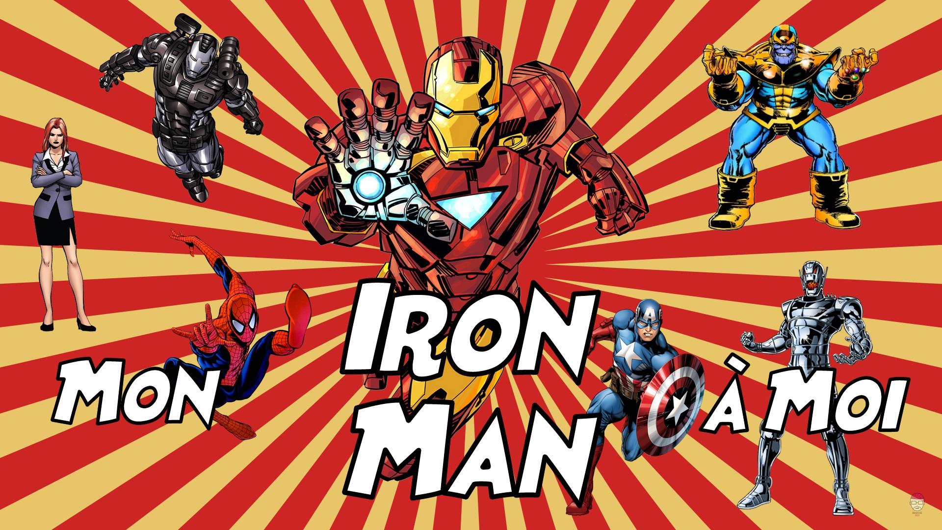 Mon Super-héros à Moi - Mon Iron Man à Moi