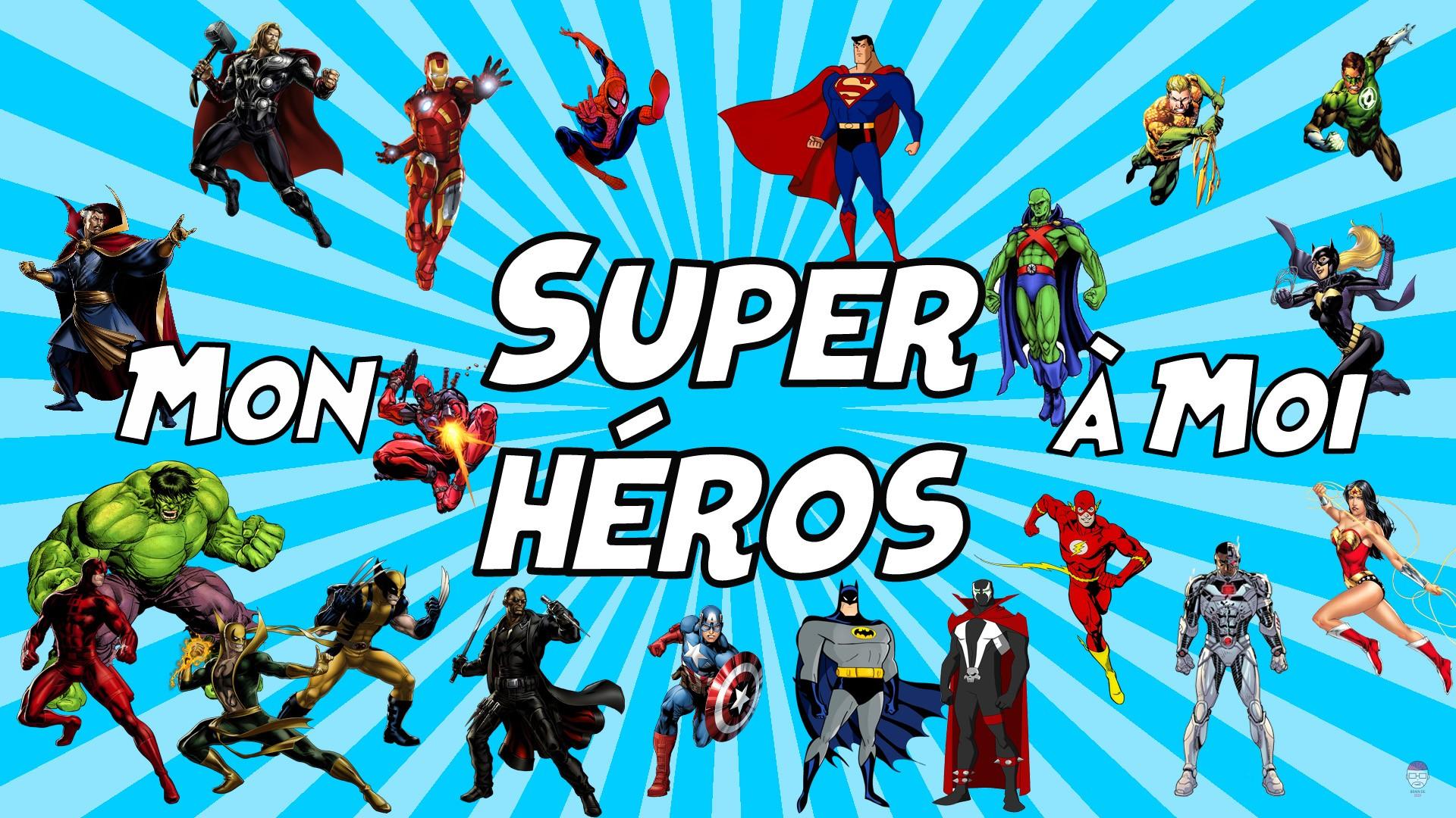 Mon Super-héros à Moi