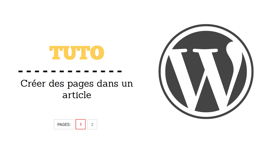 tuto wordpress creer pages dans un article