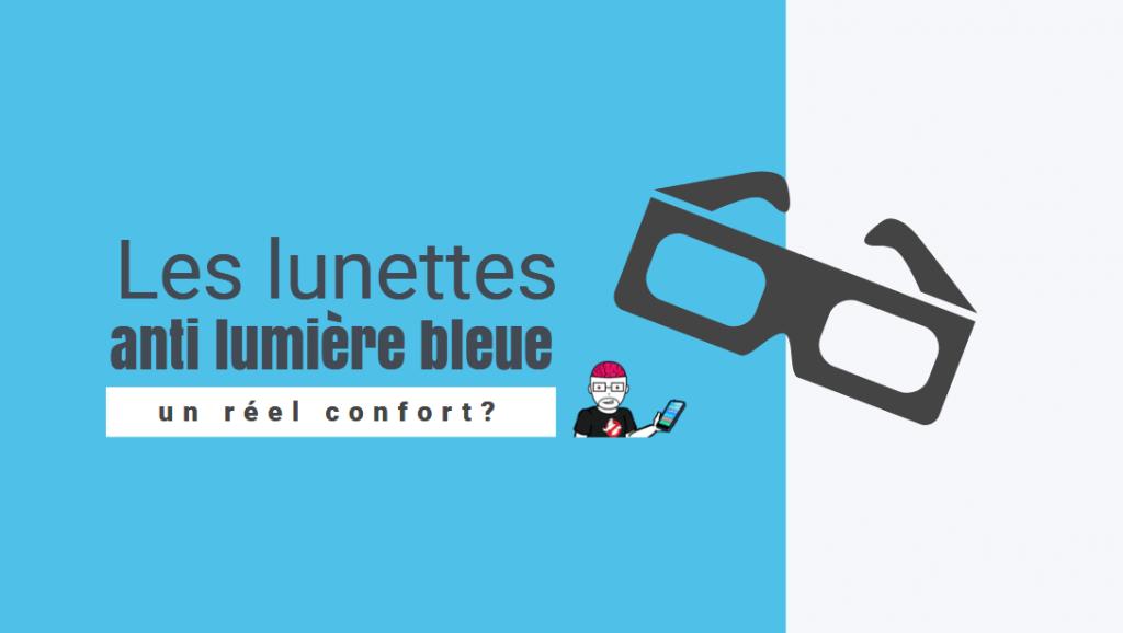 anti lumiere bleue