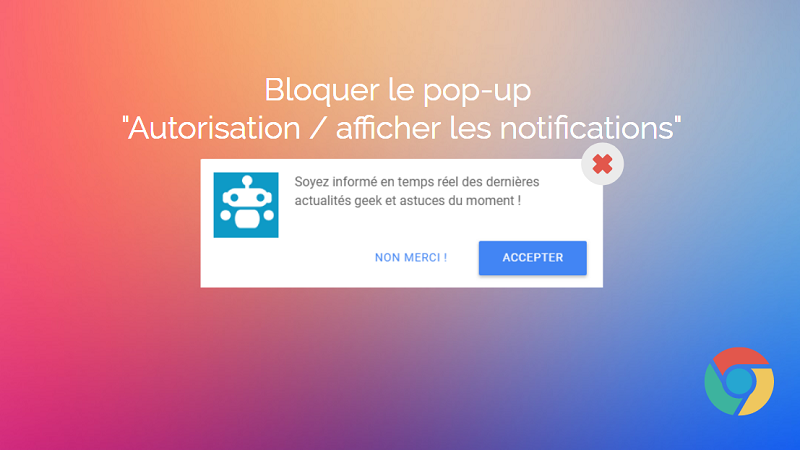 Bloquer le pop up autoriser afficher les notifications for Bloquer fenetre pop up chrome