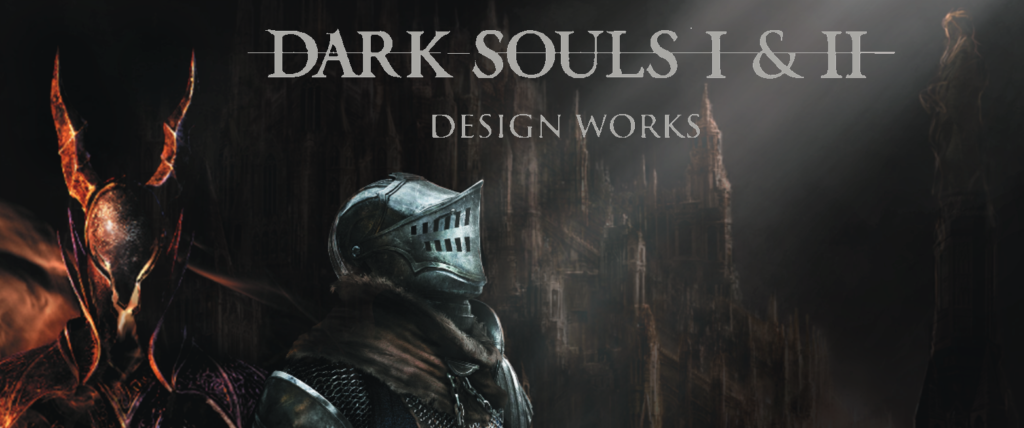 Dark Souls I et II Design Works