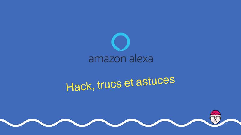 Hack, trucs et astuces
