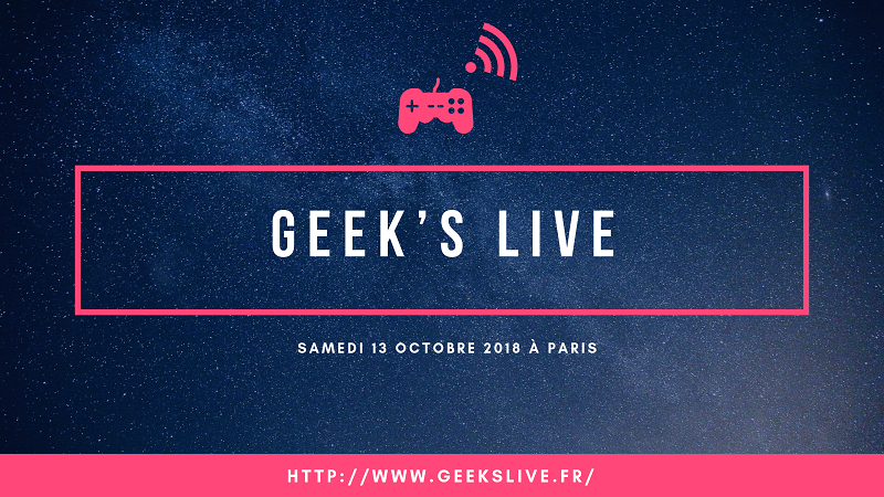 geek live 2018 paris