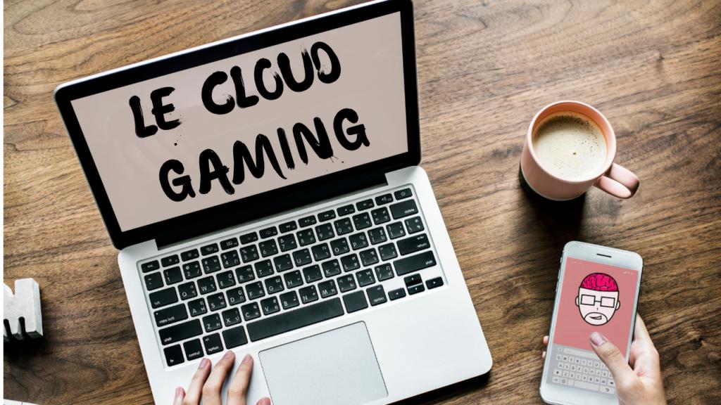 Le Cloud Gaming, plus besoin d'une machine de compétition pour jouer ? 1