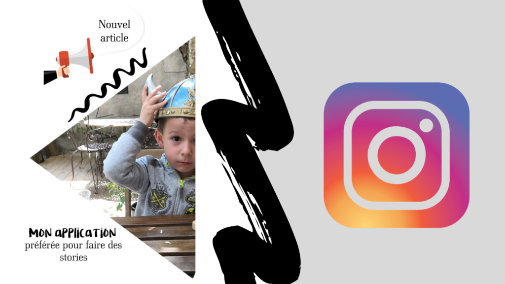 Stories Instagram, mon application gratuite préférée ! 1