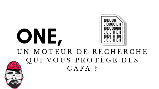 0NE, un moteur de recherche qui vous protège des GAFA ? 1