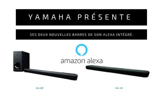 Yamaha présente ses deux nouvelles barres de son Alexa intégré. 1