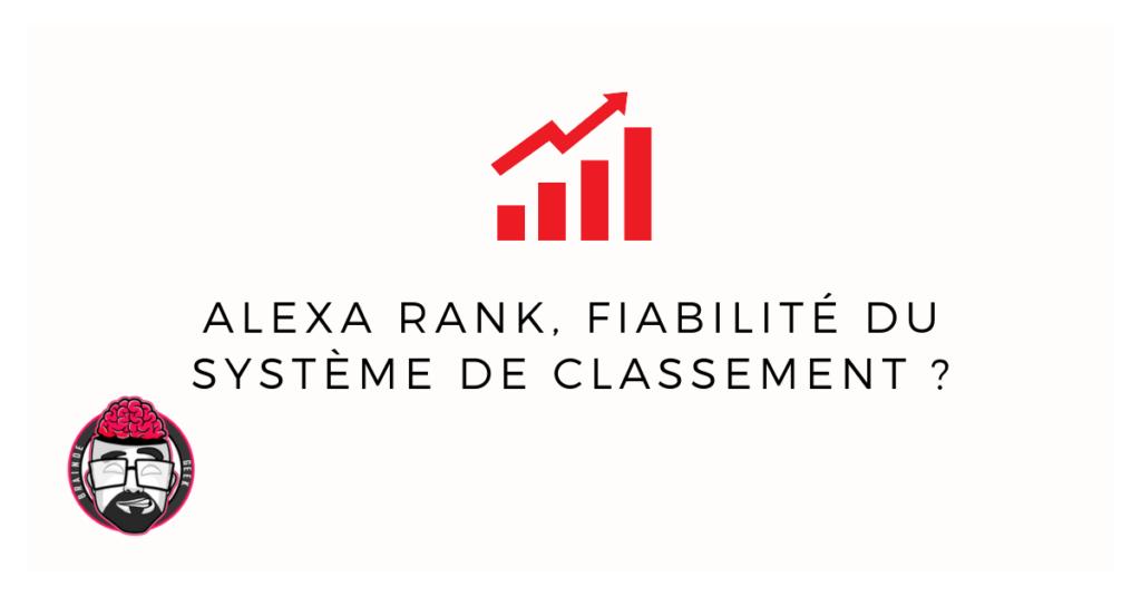 Alexa Rank, fiabilité du système de classement ? 1