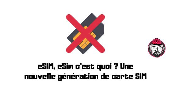eSim c'est quoi ? Une nouvelle génération de carte SIM 1