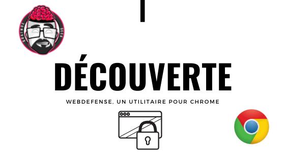 """Webdefence c'est quoi ? Encore un navigateur """"sécurisé"""" ? 1"""